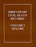 Shreveport Civil Death Records Volume I